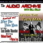 After the Thin Man: A One-Hour Lux Theater Episode Plus Special Commentary | Dashiell Hammett