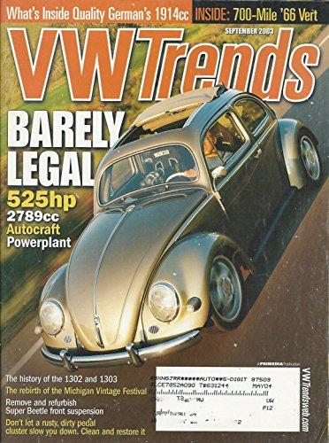 Vw Magazine Trends (VW TRENDS Magazine September 2003 Volume 22 No. 9 (Volkswagon, Volkswagen, Bug, Beetle, 525hp 2789cc autocraft powerplant, remove & refurbish super beetle front suspension, German's 1914cc))