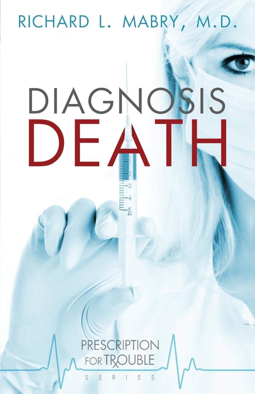 Download Diagnosis Death (Prescription for Trouble, Book 3) pdf