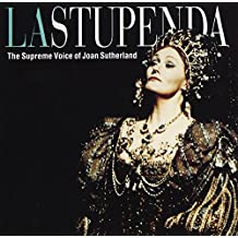 La Stupenda: The Supreme Voice Of Joan Sutherland