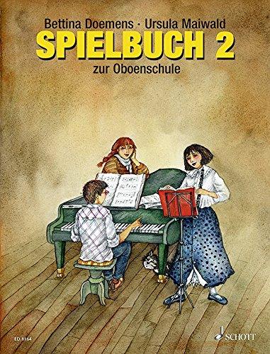 Oboenschule  Band 2. 1 4 Oboen Klavier Ad Libitum. Spielbuch.