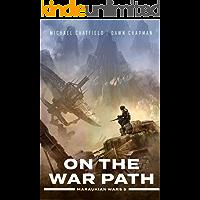 On the War Path (Maraukian War Book 5)