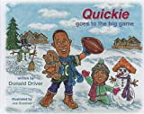 Quickie Goes to the Big Game