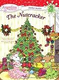 The Nutcracker [With Over 75 Reusable Stickers] (Angelina Ballerina)