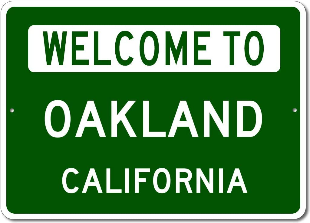 Oakland, California - Welcome to US City State Sign - Metal Street Sign, Man Cave Wall Decor, Personalized Gift Idea, US City Welcome Sign, Made in USA - 10x14 inches