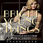Bright Young Things | Anna Godbersen