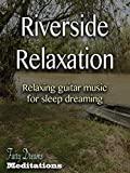 Riverside Relaxation