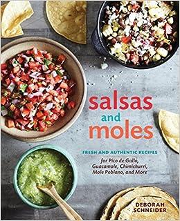 cba760ae710 Salsas and Moles  Fresh and Authentic Recipes for Pico de Gallo ...