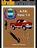 A.P.E. Fase 1.2