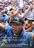 img - for Free Trade and Transnational Labour (Rethinking Globalizations) book / textbook / text book