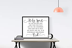 Holy Spirit You are Welcome Here | Christian Quote Sign | Faith Print | Religious Sign | Wall Decor | Wall Artwork | Christian Song Art (8x10)