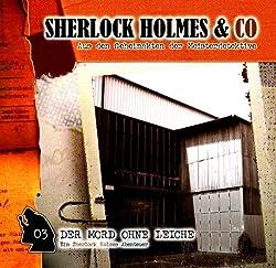 Der Mord ohne Leiche (Sherlock Holmes & Co 3)