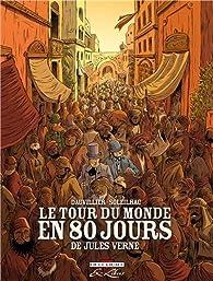 Le Tour du monde en 80 jours, de Jules Verne - Intégrale par Dauvillier