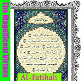 The Magnificent Virtues of Surah Al Fatihah (The Magnificent Virtues of Al-Quran Book 1)