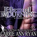Eternal Mourning: Talon Pack, Book 7 | Carrie Ann Ryan
