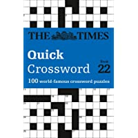 The Times Quick Crossword Book 22: 100 General Knowledge Puzzles from The Times 2 (Times Mind Games)