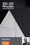 101 UX Principles: A definitive design guide