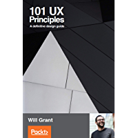 101 UX Principles: A definitive design guide