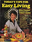 Today's Tips for Easy Living : Dian Thomas Featured on the Today Show, Thomas, Dian, 0962125709