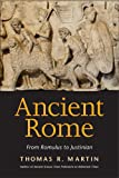 Ancient Rome: From Romulus to Justinian