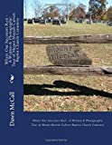 Where Our Ancestors Rest - a Written and Photographic Tour of Mount Moriah Calvert Baptist Church Cemetery, Dawn McCall, 1500154288