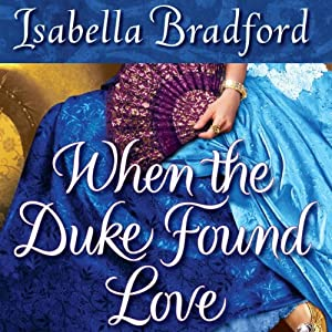 When the Duke Found Love Audiobook