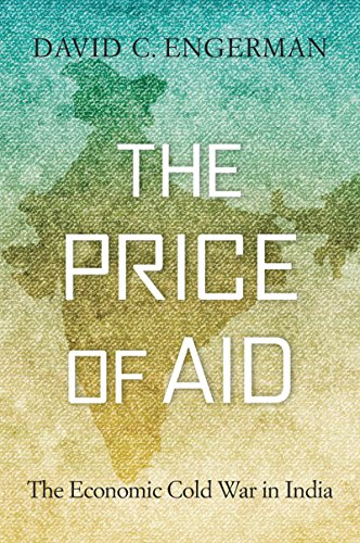 The Price of Aid: The Economic Cold War in India (Cold Aid)