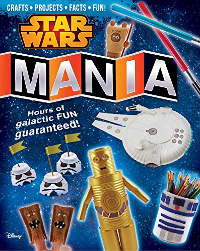 Star Wars Mania With Crafts Projects Facts and Fun Geek Kids Gift