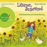 Viel Gerenne um eine Henne (Liliane Susewind für Ersthörer 3)   Tanya Stewner