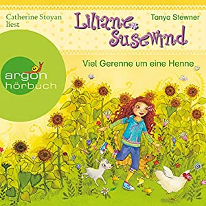 Viel Gerenne um eine Henne (Liliane Susewind 14) Hörbuch