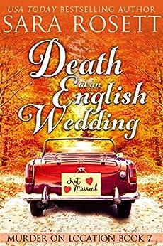 Death at an English Wedding (Murder on Location Book 7) by [Rosett, Sara]