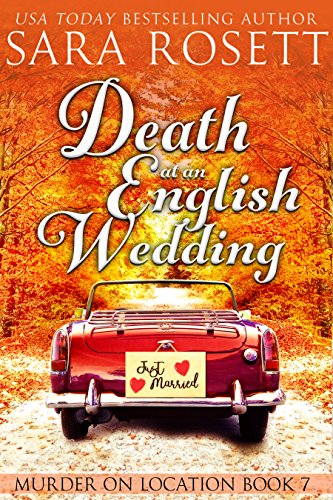 Death at an English Wedding (Murder on Location Book 7)