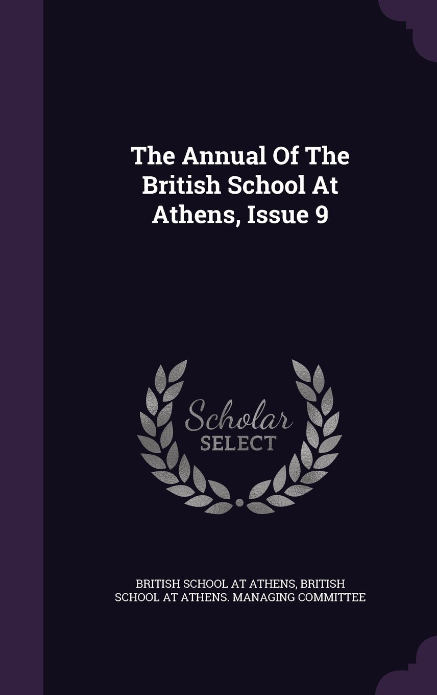 Download The Annual Of The British School At Athens, Issue 9 pdf epub