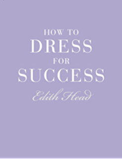 Little dictionary of fashion the a guide to dress sense for every how to dress for success fandeluxe Choice Image