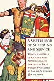 A Sisterhood of Suffering and Service, , 0774822570