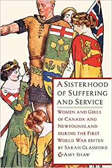 ??TXT?? A Sisterhood Of Suffering And Service: Women And Girls Of Canada And Newfoundland During The First World War. services Natural Should Motor subject Fechas diseno