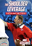 The Shoulder Leverage Tackling Method