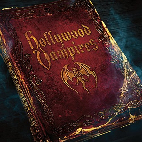 The Hollywood Vampires - Hollywood Vampires
