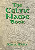 Book Cover for The Celtic Name Book