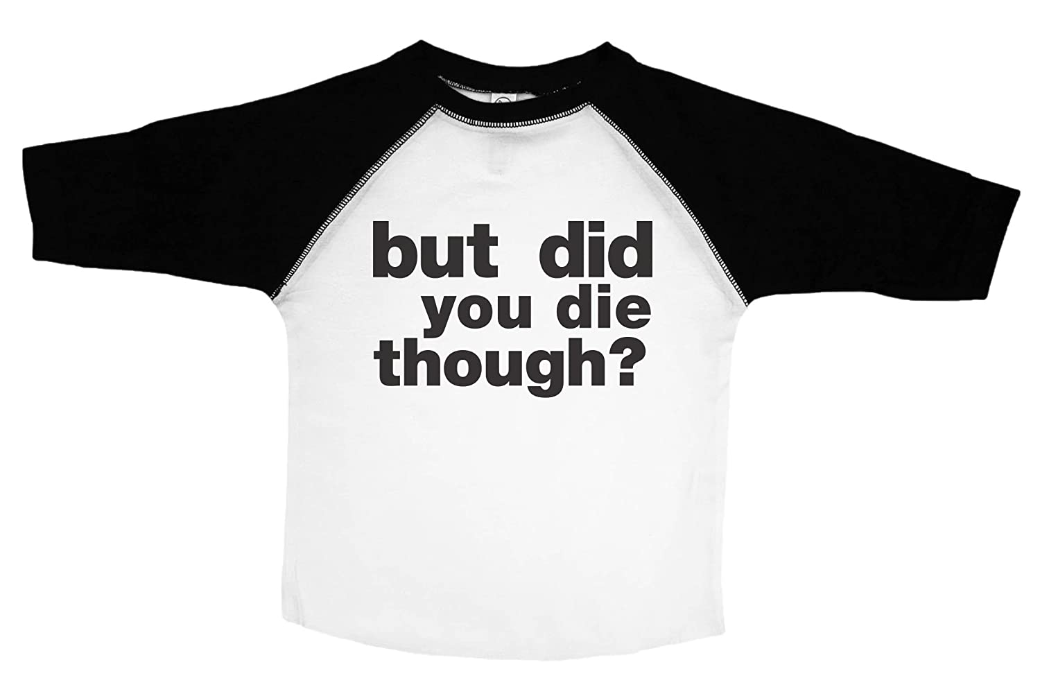 Baffle Funny Crossfit Shirt for Kids//But Did You Die Though//Toddler Shirt
