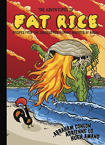 Download PDF The Adventures of Fat Rice - Recipes from the Chicago Restaurant Inspired by Macau