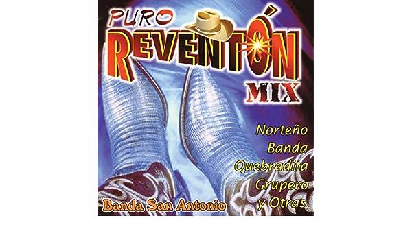 Puro Reventón Mix - Norteño, Banda, Quebradita, Grupero y Otras - by Banda San Antonio on Amazon Music - Amazon.com