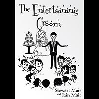 The Entertaining Groom (English Edition)