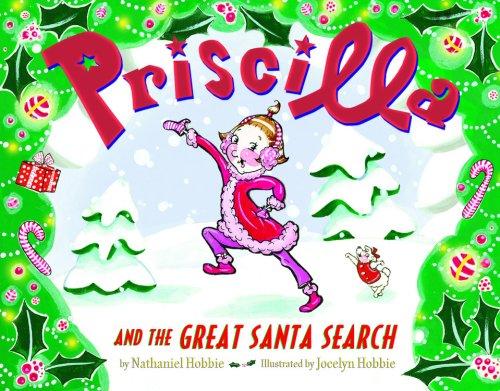 Priscilla and the Great Santa Search pdf epub