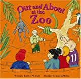 Out and about at the Zoo, Kathleen W. Deady, 1404800417