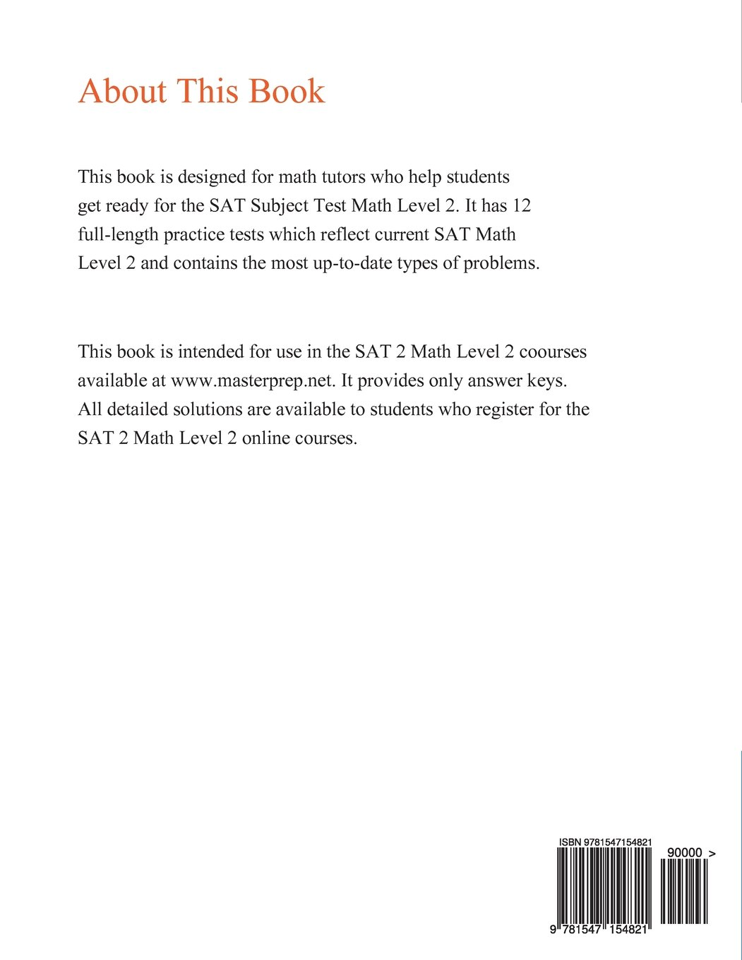 12 Full Length Practice Tests for the SAT Subject Math Level 2 SAT Subject Math Level 2 Practice Tests For Math tutors
