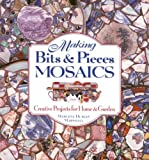 Making Bits and Pieces Mosaics, Marlene Hurley Marshall, 1580173071