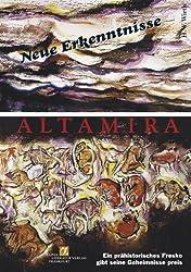 Altamira - neue Erkenntnisse