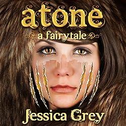 Atone: A Fairytale
