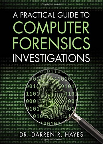 A Practical Guide to Computer Forensics Investigations (Pearson IT Cybersecurity Curriculum (ITCC))